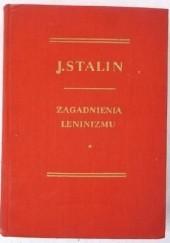 Okładka książki Zagadnienia leninizmu Józef Stalin