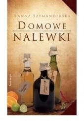 Okładka książki Domowe nalewki Hanna Szymanderska