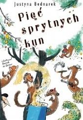 Okładka książki Pięć sprytnych kun Justyna Bednarek