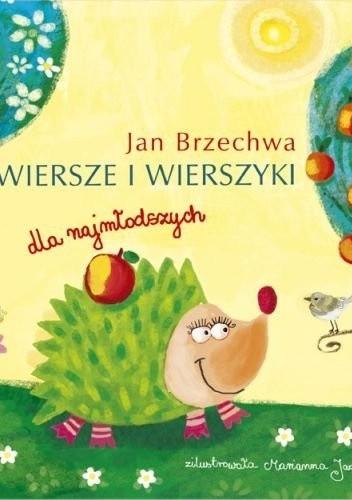 Wiersze I Wierszyki Dla Najmłodszych Jan Brzechwa 307862
