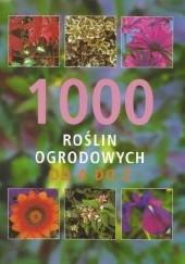 Okładka książki 1000 roślin ogrodowych od A do Z Lance Hattatt