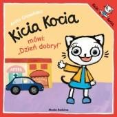 """Okładka książki Kicia Kocia mówi: """"Dzień dobry!"""" Anita Głowińska"""