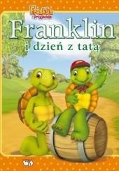 Okładka książki Franklin i dzień z tatą Paulette Bourgeois