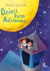 Okładka książki Dzieci Pana Astronoma Wanda Chotomska
