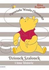 Okładka książki Kubuś i Przyjaciele. Dzionek Szalonek i inne historie Wanda Chotomska