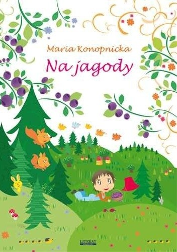 Okładka książki Na jagody Maria Konopnicka