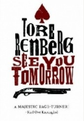 Okładka książki See You Tomorrow Tore Renberg