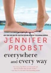 Okładka książki Everywhere and Every Way Jennifer Probst