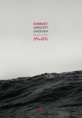 Okładka książki Ganbare! Warsztaty umierania Katarzyna Boni