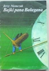 Okładka książki Bajki pana Bałagana Jerzy Niemczuk