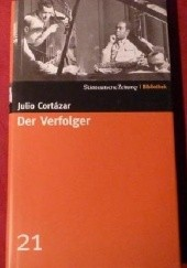 Okładka książki Der Verfolger Julio Cortázar