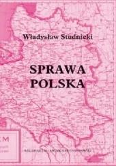 Okładka książki Sprawa Polska Władysław Studnicki