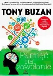 Okładka książki Pamięć na zawołanie Tony Buzan