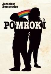Okładka książki Pomroki Jarosław Borszewicz