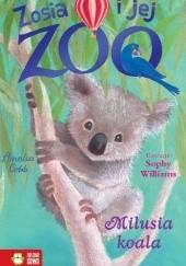 Okładka książki Zosia i jej zoo. Milusia koala Amelia Cobb
