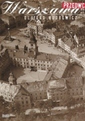 Okładka książki The Warsaw of Yesteryear Olgierd Budrewicz,Maciej Buszewicz