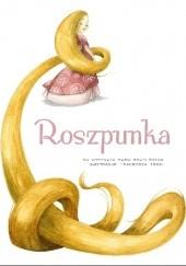 Okładka książki Roszpunka Jacob Grimm,Wilhelm Grimm,Francesca Rossi