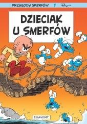 Okładka książki Smerfy - Dzieciak u Smerfów Nine Culliford,Jeroen De Coninck