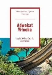Okładka książki Adwokat Włocha Maksymilian D. Czornyj