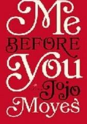 Okładka książki Me Before You Jojo Moyes