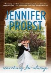 Okładka książki Searching for Always Jennifer Probst