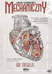 Okładka książki Mechaniczny Ian Tregillis