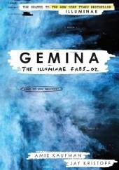 Okładka książki Gemina. The Illuminae Files_02 Jay Kristoff,Amie Kaufman