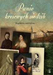Okładka książki Panie kresowych siedzib Magdalena Jastrzębska