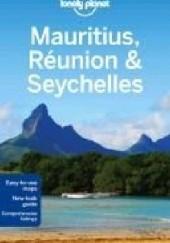 Okładka książki Mauritius, Reunion and Seychelles. Lonely Planet Jean-Bernard Carillet
