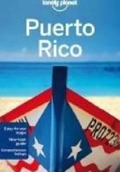 Okładka książki Puerto Rico. Lonely Planet Ryan Ver Berkmoes,Luke Waterson
