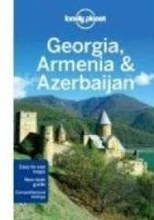 Okładka książki Georgia, Armenia and Azerbaijan. Lonely Planet Danielle Systermans