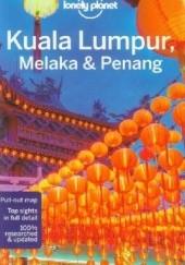 Okładka książki Kuala Lumpur, Melaka and Penang. Lonely Planet Simon Richmond
