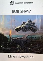 Okładka książki Milion nowych dni Bob Shaw