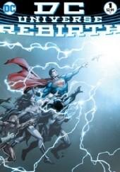 Okładka książki DC Universe: Rebirth #1 Geoff Johns,Ethan Van Sciver,Ivan Reis,Gary Frank,Phil Jimenez