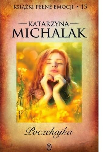 Okładka książki Poczekajka Katarzyna Michalak