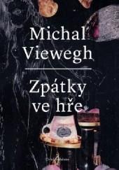 Okładka książki Zpátky ve hře Michal Viewegh