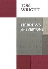 Okładka książki Hebrews for Everyone Nicholas Thomas Wright