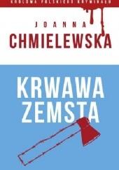 Okładka książki Krwawa zemsta Joanna Chmielewska