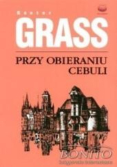 Okładka książki Przy obieraniu cebuli Günter Grass