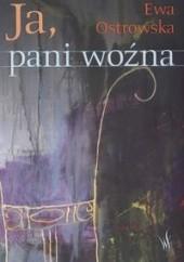 Okładka książki Ja pani woźna Ewa Maria Ostrowska