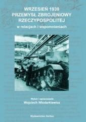 Okładka książki Wrzesień 1939 Przemysł zbrojeniowy Rzeczypospolitej Wojciech Włodarkiewicz
