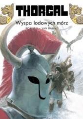 Okładka książki Thorgal: Wyspa lodowych mórz Grzegorz Rosiński,Jean Van Hamme