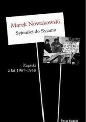 Okładka książki Syjoniści do Syjamu Marek Nowakowski