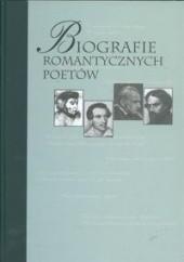 Okładka książki Biografie romantycznych poetów