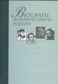 Okładka książki Biografie romantycznych poetów Jerzy Borowczyk,Zofia Trojanowiczowa