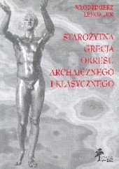 Okładka książki Starożytna Grecja okresu archaicznego i klasycznego Włodzimierz Lengauer
