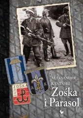 Okładka książki Zośka i Parasol Aleksander Kamiński