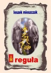 Okładka książki Reguła Leszek Mieszczak