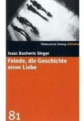 Okładka książki Feinde, die Geschichte einer Liebe Isaac Bashevis Singer