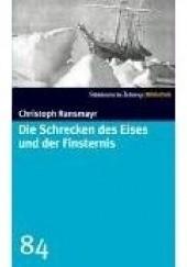 Okładka książki Die Schrecken des Eises und der Finsternis Christoph Ransmayr